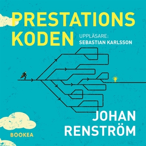 Prestationskoden (ljudbok) av Johan Renström