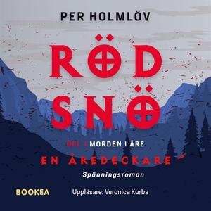 Röd snö : en Åredeckare (ljudbok) av Per Holmlö