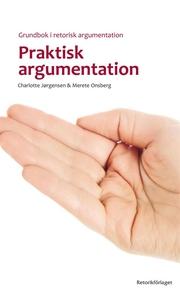 Praktisk argumentation (e-bok) av Charlotte Jør