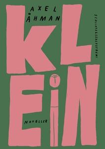 Klein (e-bok) av Axel Åhman
