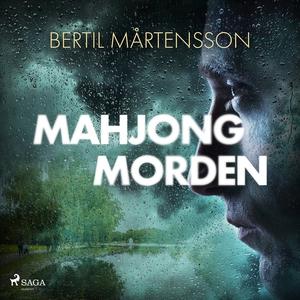 Mahjongmorden (ljudbok) av Bertil Mårtensson