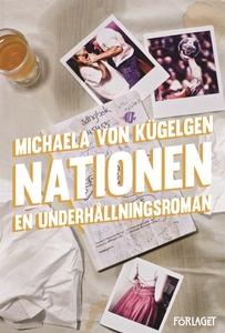 Nationen : en underhållningsroman (e-bok) av Mi