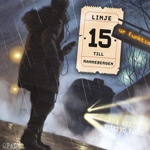 Linje 15 till Rannebergen (ljudbok) av Lena Arr