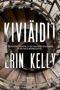 Kiviäidit (e-bok) av Erin Kelly