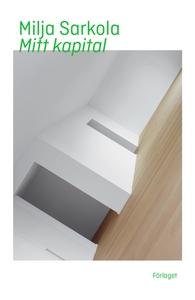 Mitt kapital (e-bok) av Milja Sarkola