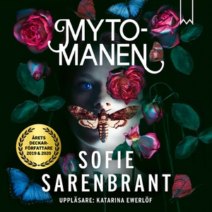 Mytomanen (ljudbok) av Sofie Sarenbrant