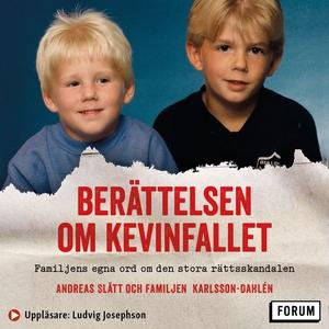 Berättelsen om Kevinfallet : Familjens egna ord