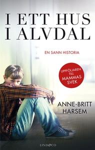 I ett hus i Alvdal (e-bok) av Anne-Britt Harsem