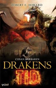 DRAKENS TID (e-bok) av Robert E Howard