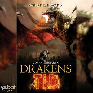 DRAKENS TID (ljudbok) av Robert E Howard