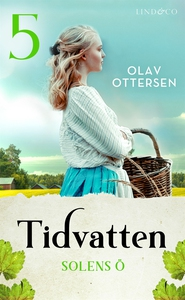 Solens ö: En släkthistoria (e-bok) av Olav Otte