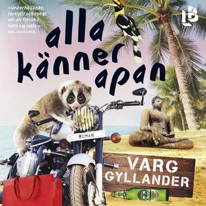 Alla känner apan (ljudbok) av Varg Gyllander