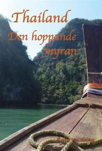 Thailand Den hoppande myran (e-bok) av Robert V