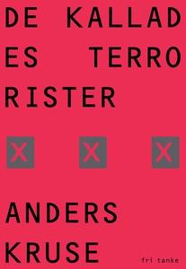 De kallades terrorister (e-bok) av Anders Kruse