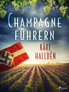 Champagneführern (e-bok) av Kåre Halldén