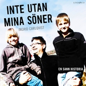 Inte utan mina söner: En sann historia