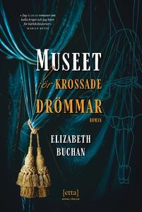 Museet för krossade drömmar (e-bok) av Elizabet