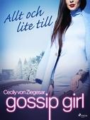 Gossip Girl: Allt och lite till