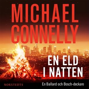 En eld i natten (ljudbok) av Michael Connelly