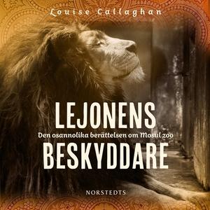 Lejonens beskyddare : Den osannolika berättelse