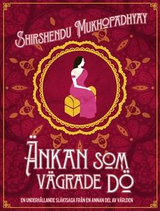 Änkan som vägrade dö (e-bok) av Shirshendu Mukh