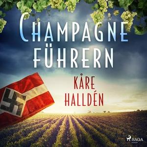Champagneführern (ljudbok) av Kåre Halldén