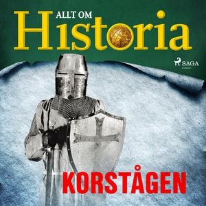 Korstågen (ljudbok) av Allt om Historia