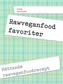 Rawfood favoriter: Mättande rawveganfoodrecept