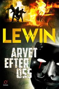Arvet efter oss (e-bok) av Erik Lewin