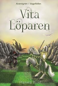 Vita Löparen (e-bok) av Hanna Blixt