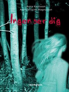 Ingen ser dig (e-bok) av Ann-Christine Magnusso