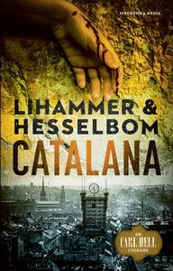 Catalana (e-bok) av Anna Lihammer, Ted Hesselbo