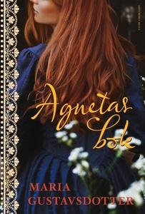 Agnetas bok (e-bok) av Maria Gustavsdotter