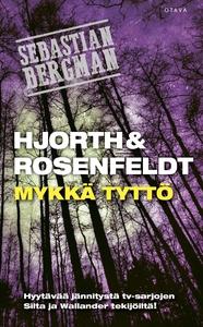 Mykkä tyttö (e-bok) av Hans Rosenfeldt, Michael