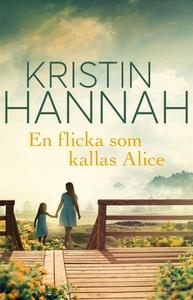 En flicka som kallas Alice (e-bok) av Kristin H