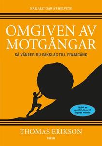 Omgiven av motgångar (e-bok) av Thomas Erikson