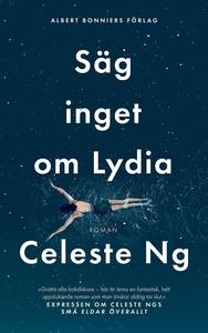 Säg inget om Lydia (e-bok) av Celeste Ng