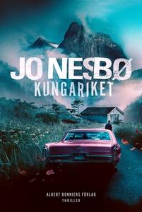 Kungariket (e-bok) av Jo Nesbø