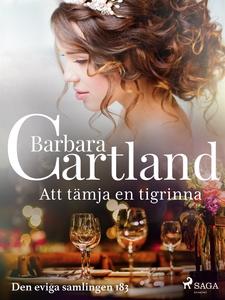 Att tämja en tigrinna (e-bok) av Barbara Cartla