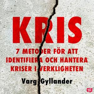 Kris - 7 metoder för att identifiera och hanter