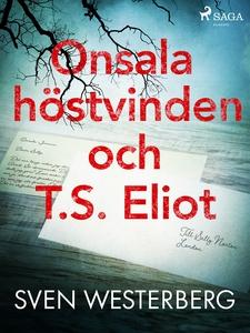 Onsala, höstvinden och T.S. Eliot (e-bok) av Sv
