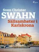 Sällsamheter i Karlskrona