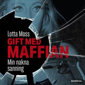 Gift med maffian (ljudbok) av Thomas Sjöberg, L