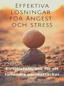 Effektiva lösningar för ångest och stress: En s