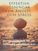 Effektiva lösningar för ångest och stress: En självhjälpbok för att förhindra panikattacker