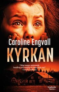 Kyrkan (e-bok) av Caroline Engvall