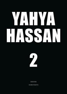 Yahya Hassan 2 (e-bok) av Yahya Hassan
