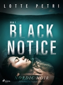 Black notice: Osa 1