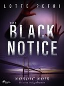Black notice: Osa 5