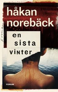 En sista vinter (e-bok) av Håkan Norebäck